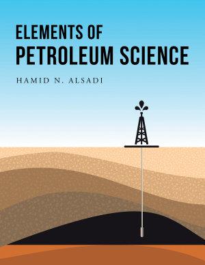 Elements of Petroleum Science PDF