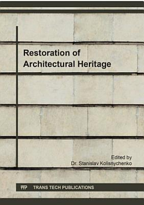 Restoration of Architectural Heritage PDF