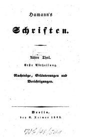 Schriften: Nachträge, Erläuterungen und Berichtigungen, Band 8,Ausgabe 1