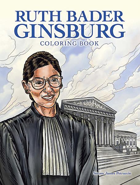 Download Meet Ruth Bader Ginsburg Coloring Book Book