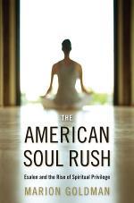 The American Soul Rush