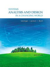 Systems Analysis and Design in a Changing World: Edition 6