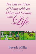 The Life and Fear of Living with an Addict and Dealing with Life