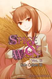 Spice and Wolf, Vol. 13 (light novel): Side Colors III