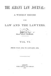 Albany Law Journal: Volume 6