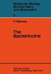 The Bacteriocins