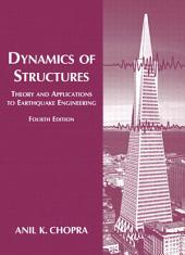Dynamics of Structures: Edition 4