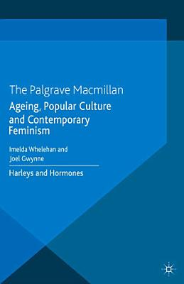 Ageing  Popular Culture and Contemporary Feminism PDF