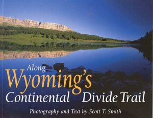 Along Wyoming s Continental Divide Trail PDF