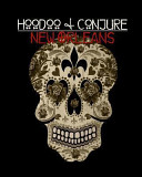 Hoodoo and Conjure