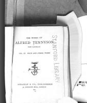 The Works of Alfred Tennyson, Poet Laureate ...: Maud, and other poems