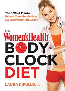 The Women s Health Body Clock Diet