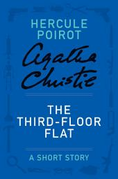 The Third-Floor Flat: A Hercule Poirot Story