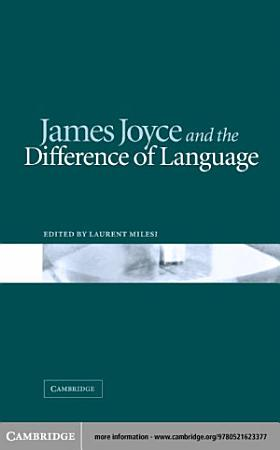 James Joyce and the Difference of Language PDF