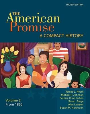 The American Promise  A Compact History  Volume II