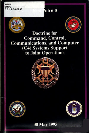 Doctrine for Command  Control  Communications  and Computer  C4  Systems Support to Joint Operations