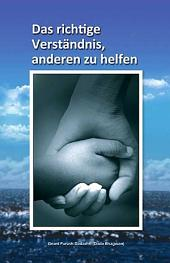 Right Understanding To Helping Others: Benevolence (German)