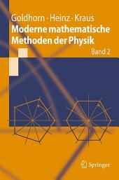 Moderne mathematische Methoden der Physik: Band 2: Operator- und Spektraltheorie - Gruppen und Darstellungen