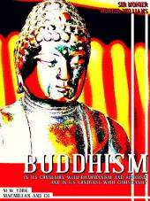 Buddhism, In its Connexion With Brahmanism and Hinduism, and In Its Contrast with Christianity