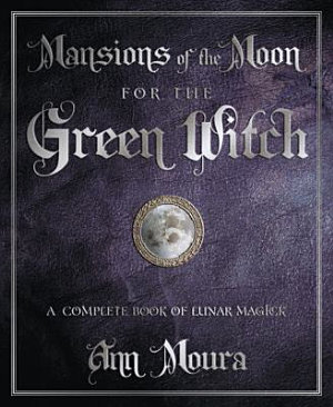 Mansions of the Moon for the Green Witch PDF
