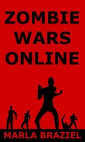 Zombie Wars Online: Complete Series