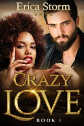 Crazy Love #1: BWWM Interracial