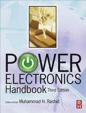 Power Electronics Handbook: Edition 3