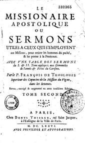 Le missionnaire apostolique, ou sermons utiles à ceux qui s'emploient aux missions ...