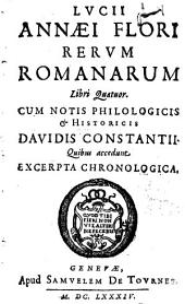 Lucii Annaei Flori Rerum romanarum libri quatuor