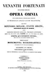 Venantii Fortunati Pictaviensis Episcopi opera omnia
