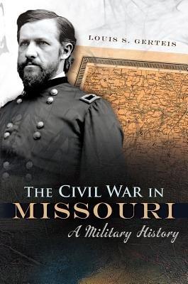 The Civil War in Missouri PDF