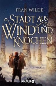 Stadt aus Wind und Knochen PDF