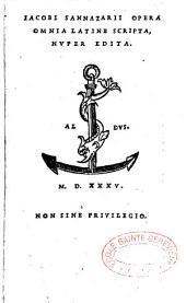 Iacobi Sannazarii opera omnia latine scripta nuper edita. [Praefatio Pauli Manutii]