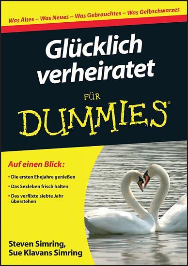 Gl  cklich verheiratet f  r Dummies PDF