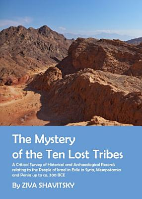 The Mystery of the Ten Lost Tribes