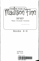 From the Files of Madison Finn  Books 4 6 Bind Up   BF4E    Best Friends Forever     2 PDF