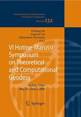VI Hotine Marussi Symposium on Theoretical and Computational Geodesy
