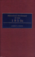 Historical Dictionary of the 1950s PDF