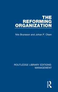 The Reforming Organization Book