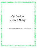 Catherine Called Birdy  a Novel Unit Created by Creativity in the Classroom PDF