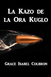La Kazo de la Ora Kuglo: The Case of the Golden Bullet, Esperanto edition