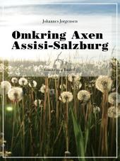 Omkring Axen Assisi-Salzburg