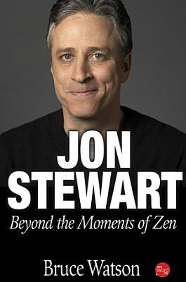 Jon Stewart  Beyond the Moments of Zen