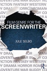 Film Genre For The Screenwriter Book PDF