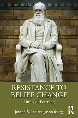 Resistance to Belief Change