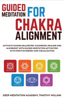 Guided Meditation for Chakra Alignment