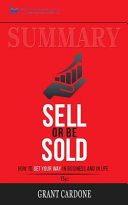 Summary of Sell Or Be Sold Book