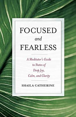 Focused and Fearless PDF