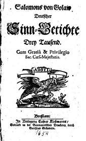 Salomons von Golaw Deutscher Sinn-Getichte Drey Tausend