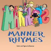 Manner Rhymes: Poems on Values for Kids